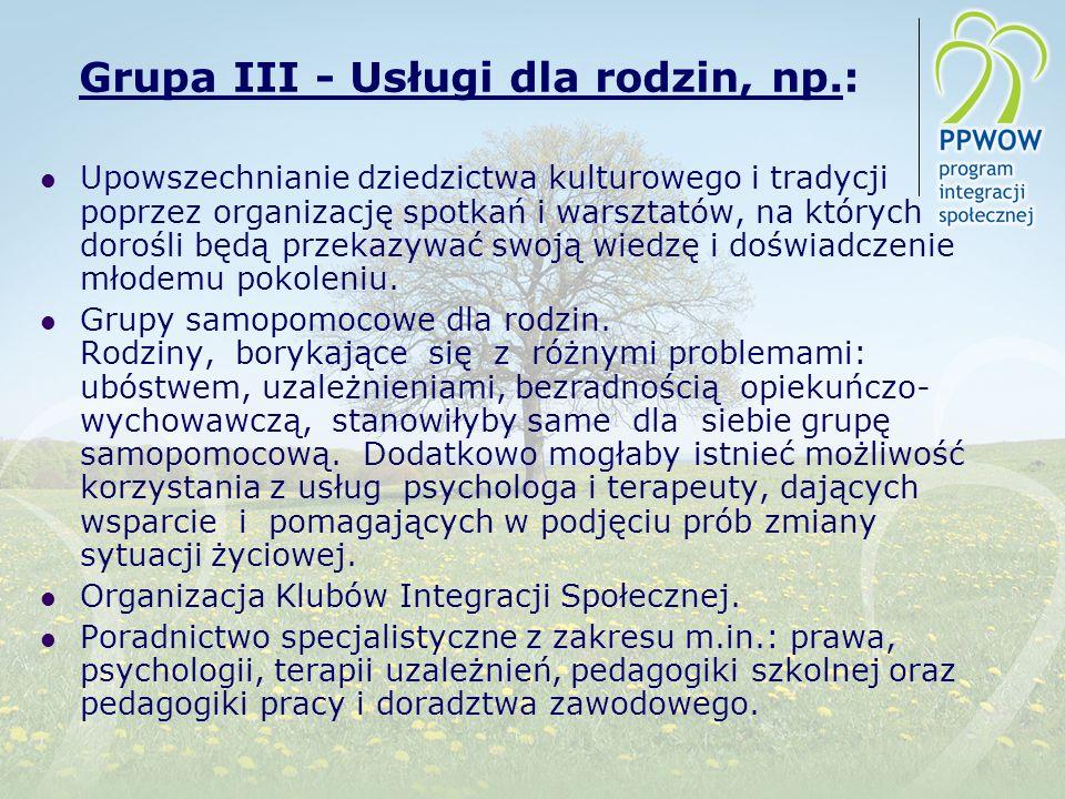 Grupa III - Usługi dla rodzin, np.: