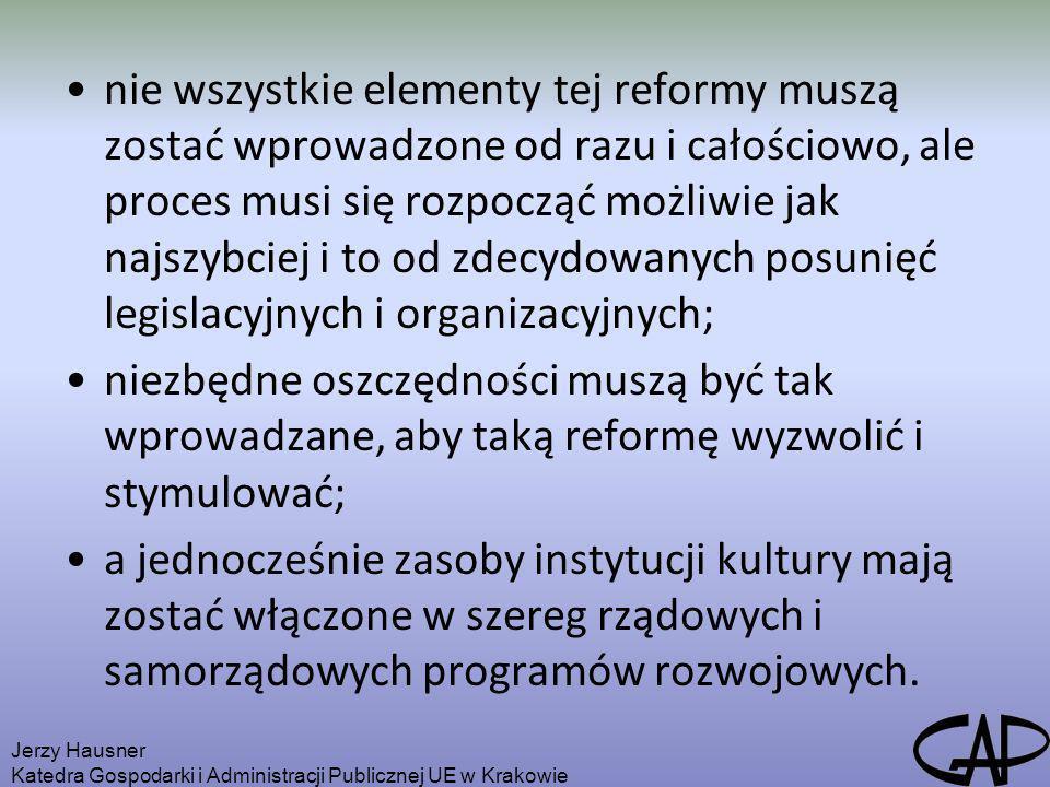 nie wszystkie elementy tej reformy muszą zostać wprowadzone od razu i całościowo, ale proces musi się rozpocząć możliwie jak najszybciej i to od zdecydowanych posunięć legislacyjnych i organizacyjnych;