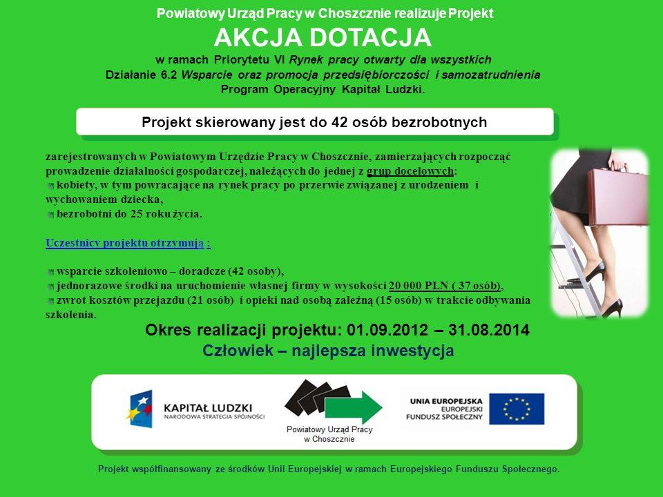 Projekt skierowany jest do 42 osób bezrobotnych