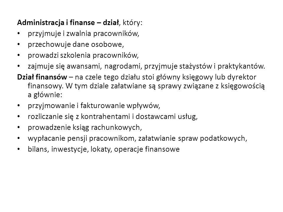 Administracja i finanse – dział, który: