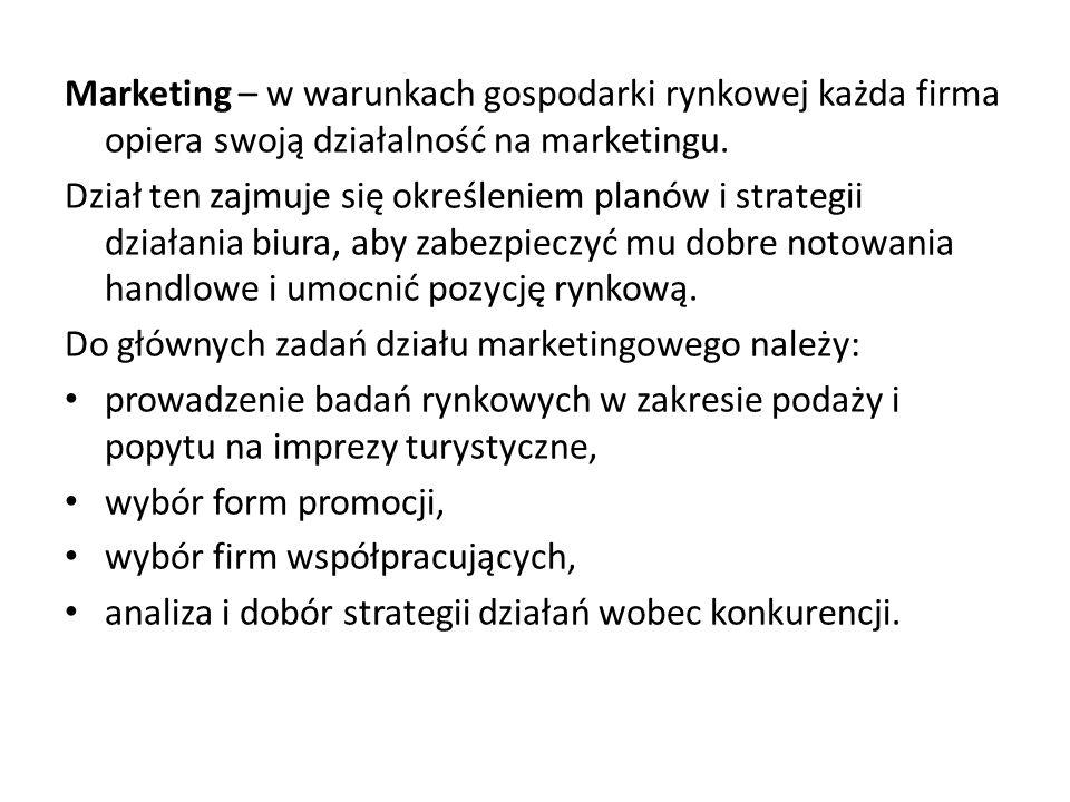 Marketing – w warunkach gospodarki rynkowej każda firma opiera swoją działalność na marketingu.