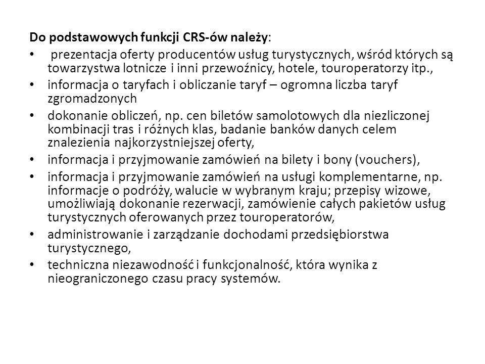 Do podstawowych funkcji CRS-ów należy: