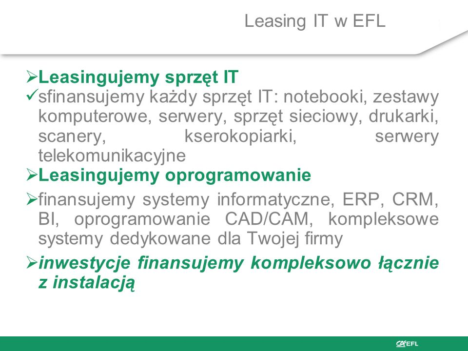 Leasing IT w EFL Leasingujemy sprzęt IT.