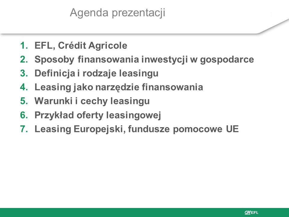 Agenda prezentacji EFL, Crédit Agricole