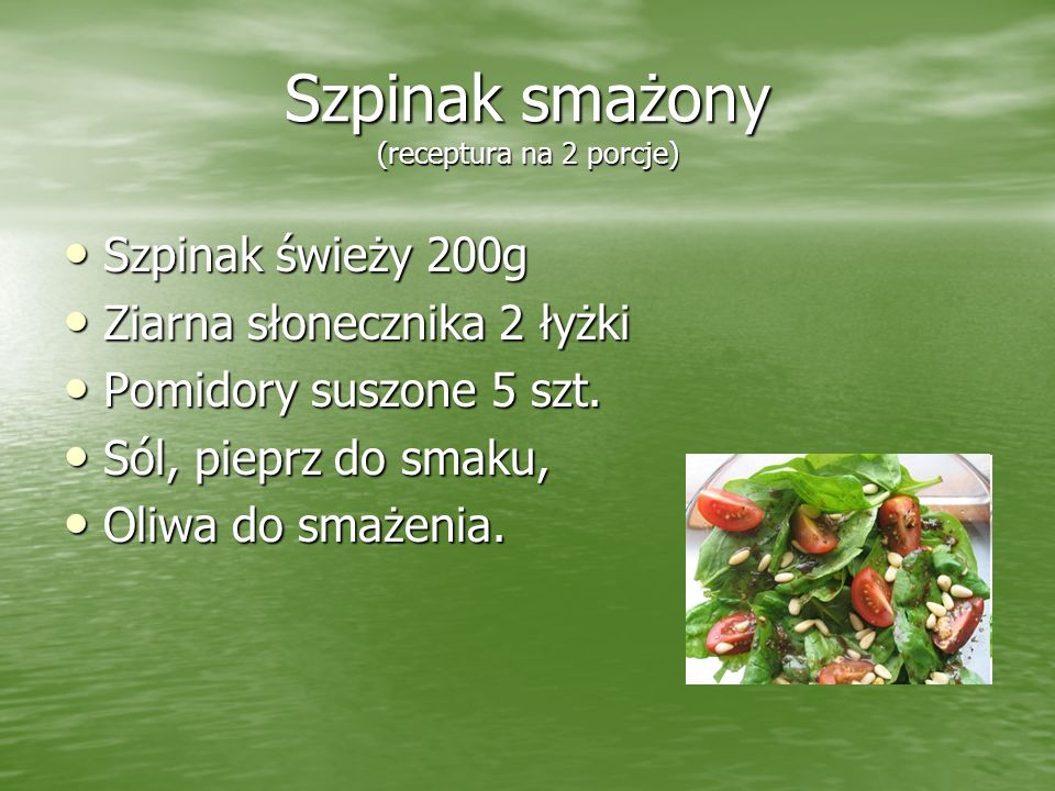 Szpinak smażony (receptura na 2 porcje)