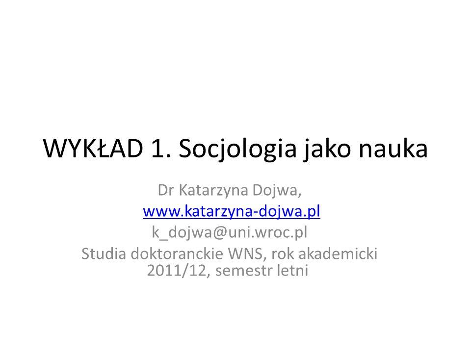 WYKŁAD 1. Socjologia jako nauka