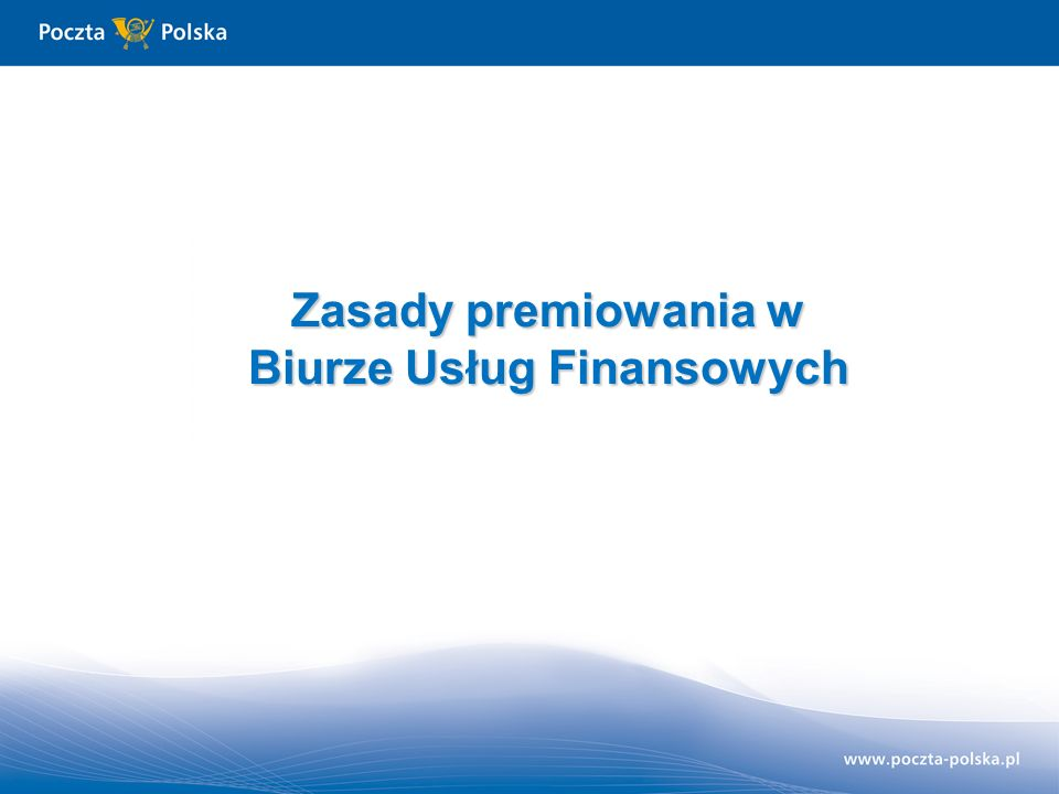 Zasady premiowania w Biurze Usług Finansowych