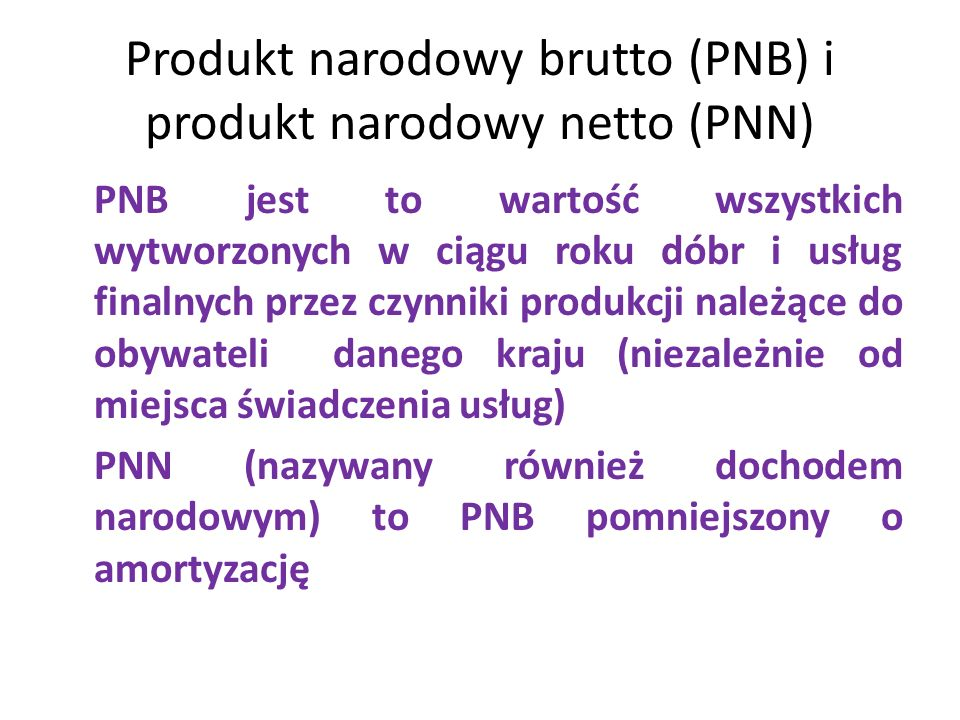 Produkt narodowy brutto (PNB) i produkt narodowy netto (PNN)