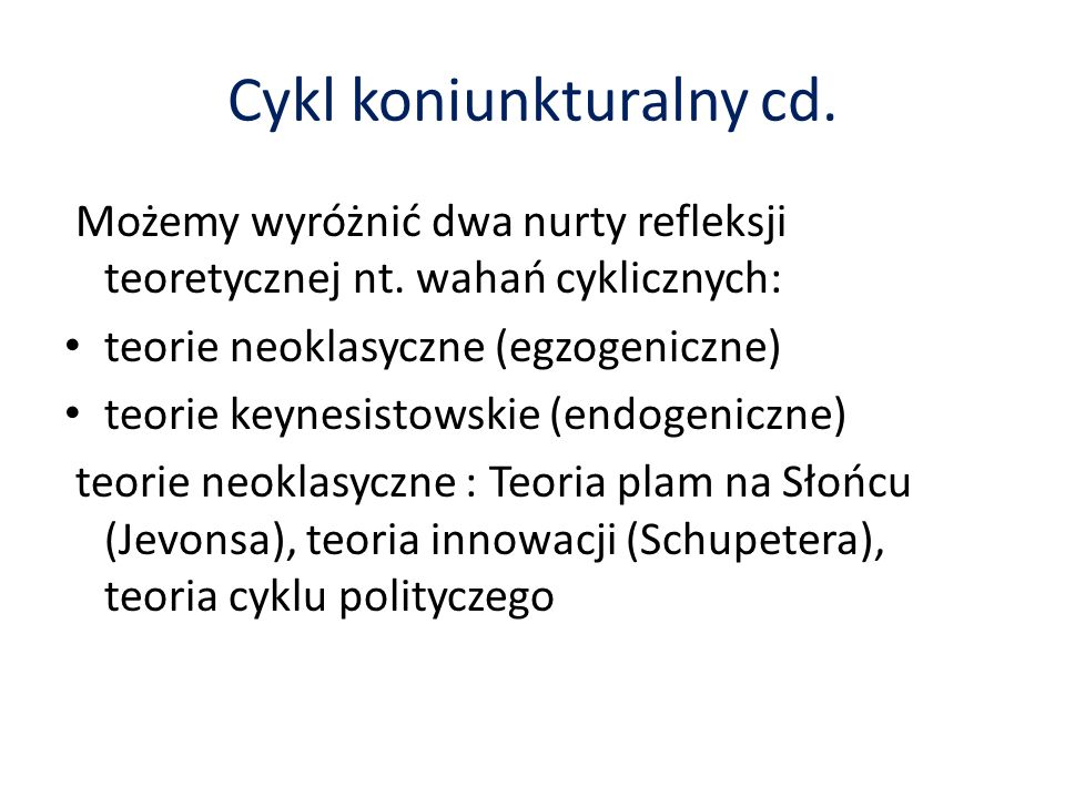 Cykl koniunkturalny cd.