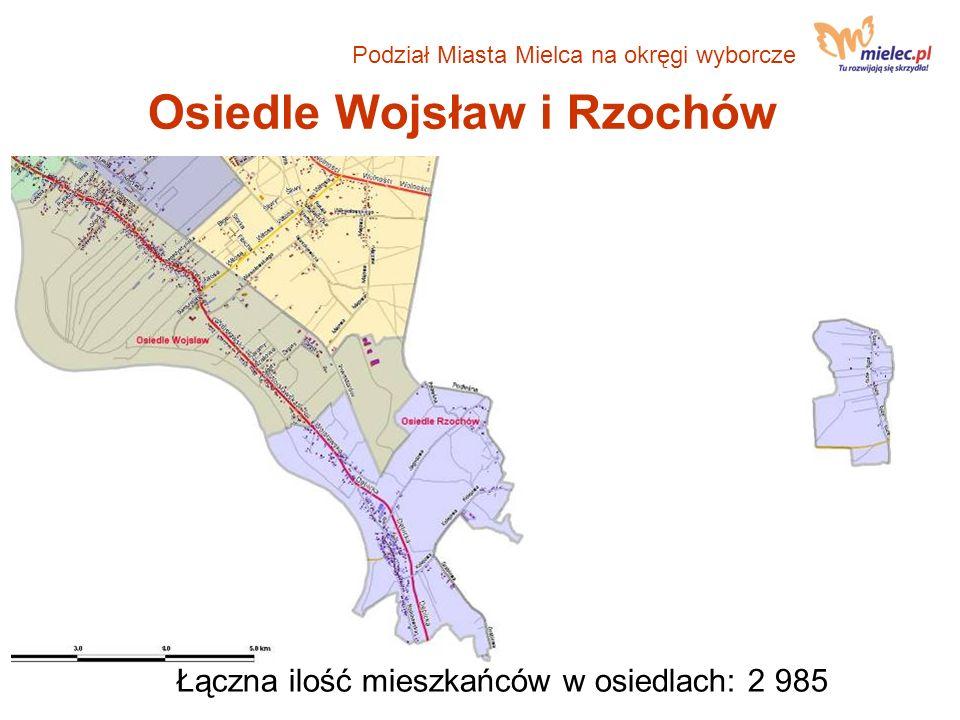 Osiedle Wojsław i Rzochów