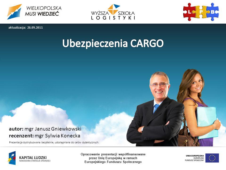 Ubezpieczenia CARGO autor: mgr Janusz Gniewkowski