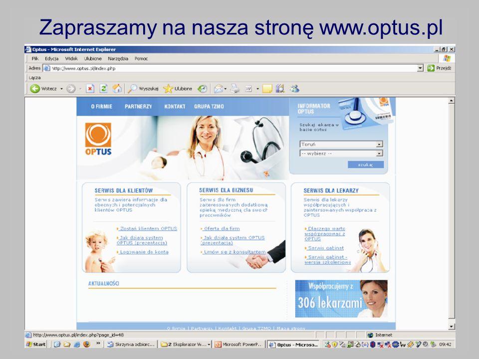 Zapraszamy na nasza stronę www.optus.pl