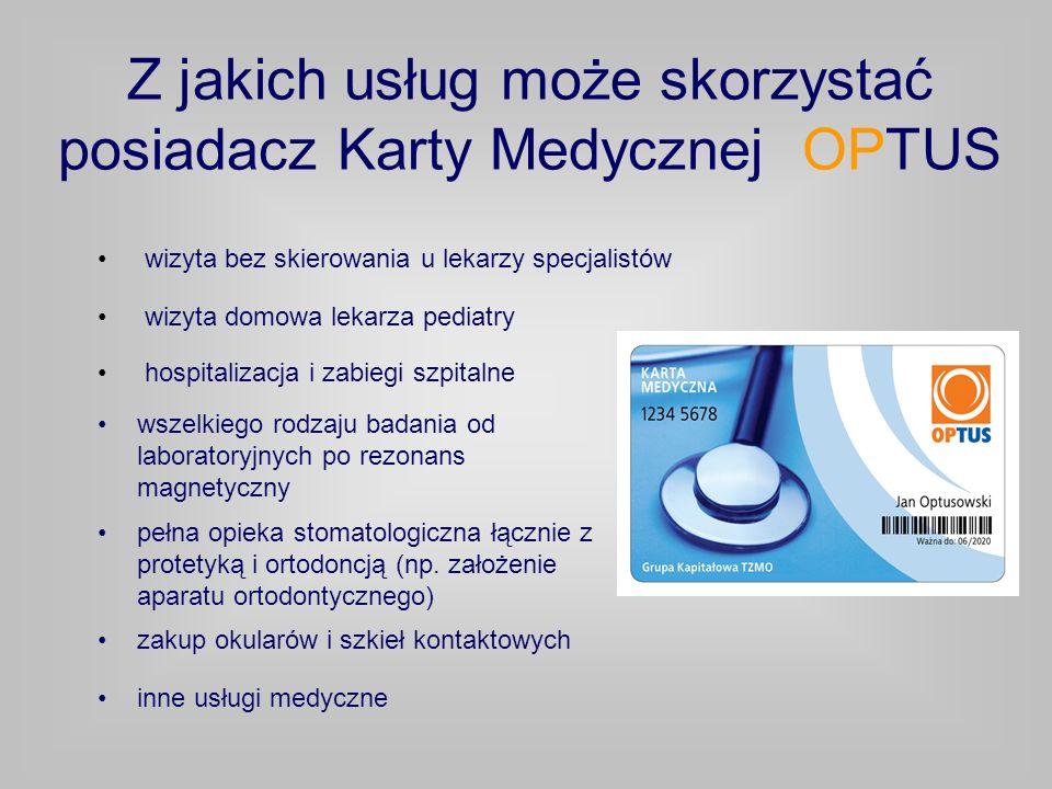 Z jakich usług może skorzystać posiadacz Karty Medycznej OPTUS
