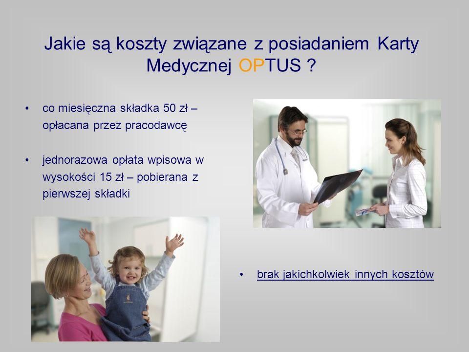 Jakie są koszty związane z posiadaniem Karty Medycznej OPTUS