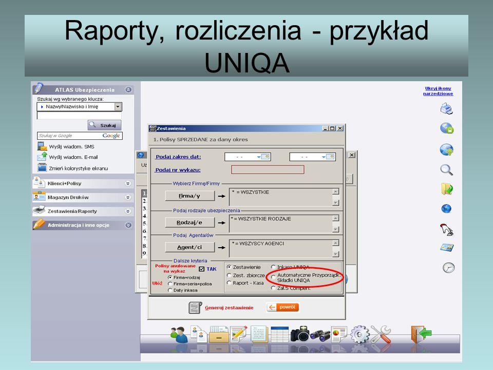 Raporty, rozliczenia - przykład UNIQA
