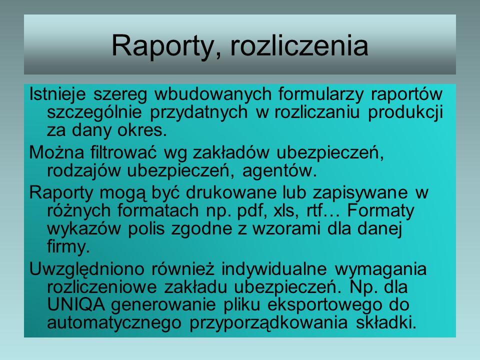 Raporty, rozliczenia Istnieje szereg wbudowanych formularzy raportów szczególnie przydatnych w rozliczaniu produkcji za dany okres.