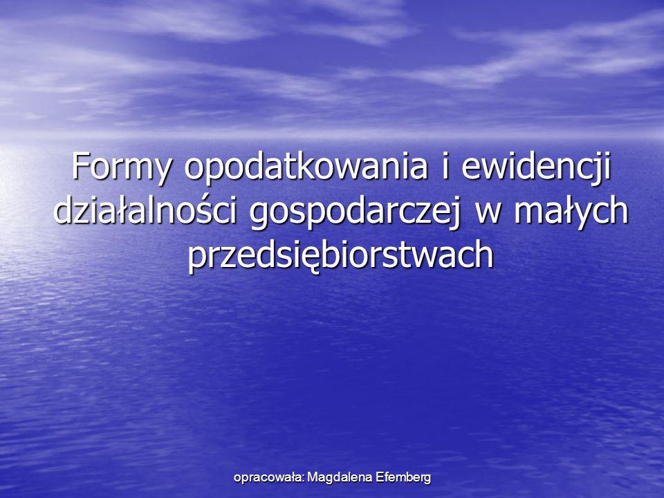 opracowała: Magdalena Efemberg