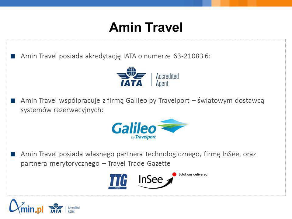 Amin Travel Amin Travel posiada akredytację IATA o numerze 63-21083 6:
