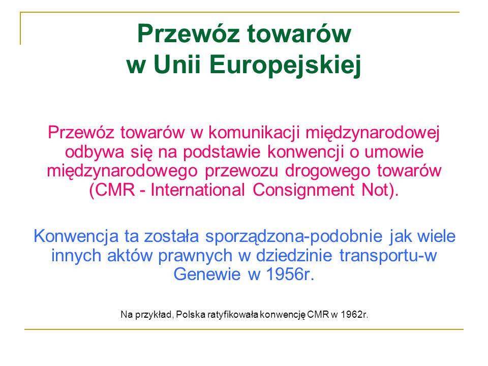 Przewóz towarów w Unii Europejskiej