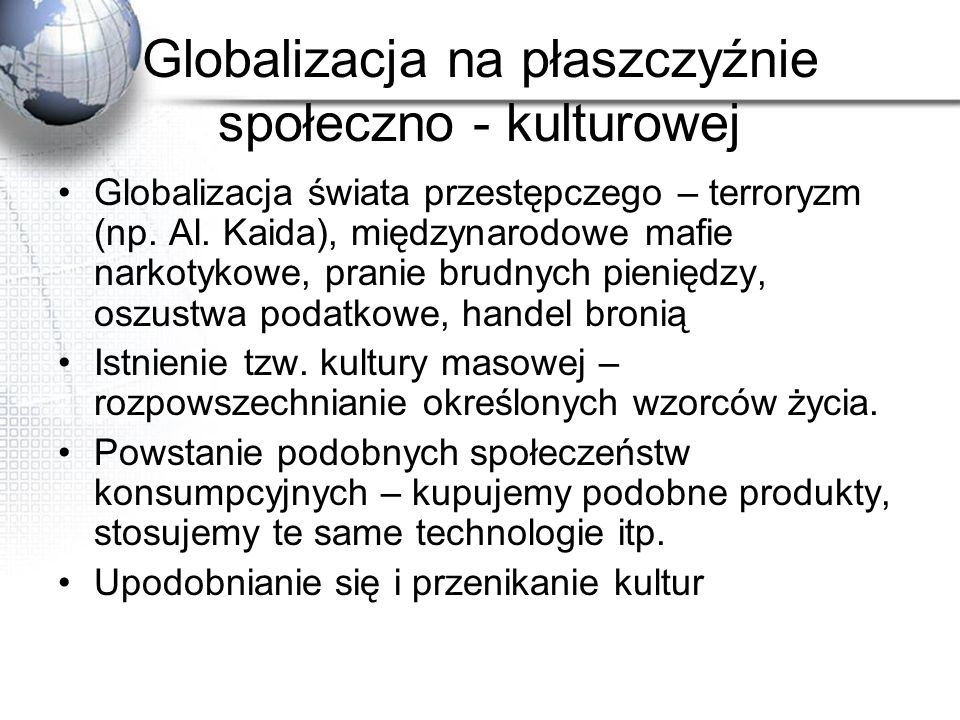 Globalizacja na płaszczyźnie społeczno - kulturowej
