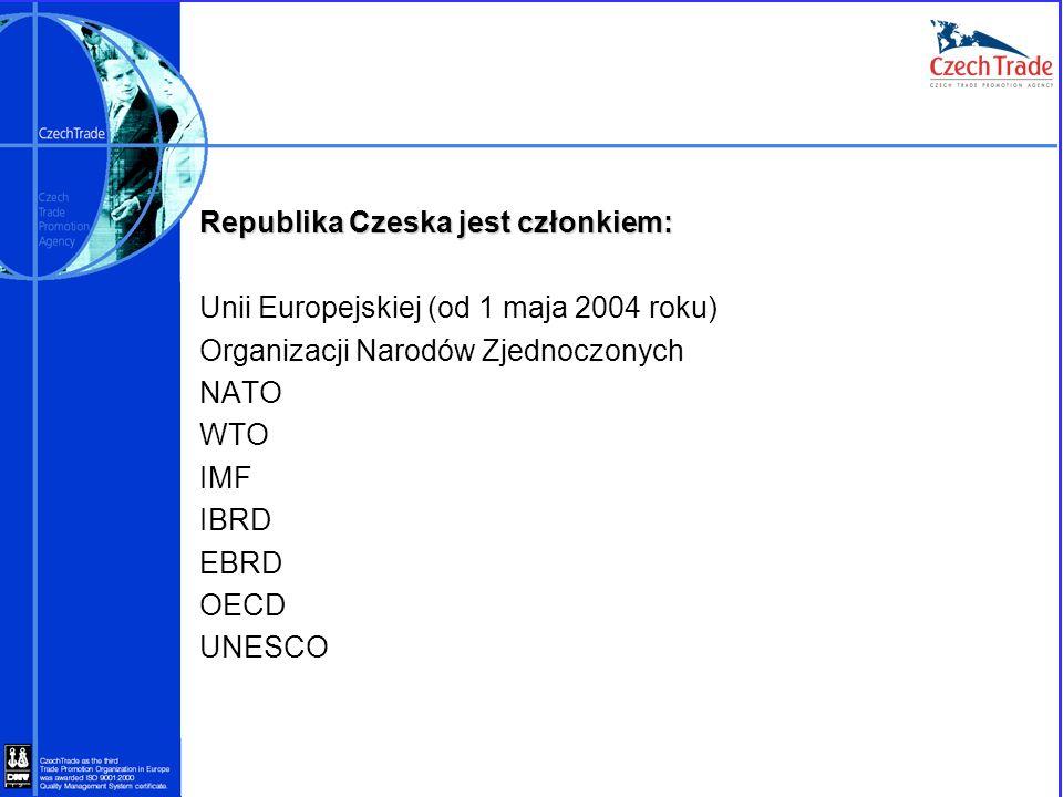Republika Czeska jest członkiem: Unii Europejskiej (od 1 maja 2004 roku) Organizacji Narodów Zjednoczonych NATO WTO IMF IBRD EBRD OECD UNESCO