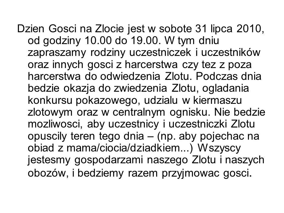Dzien Gosci na Zlocie jest w sobote 31 lipca 2010, od godziny 10