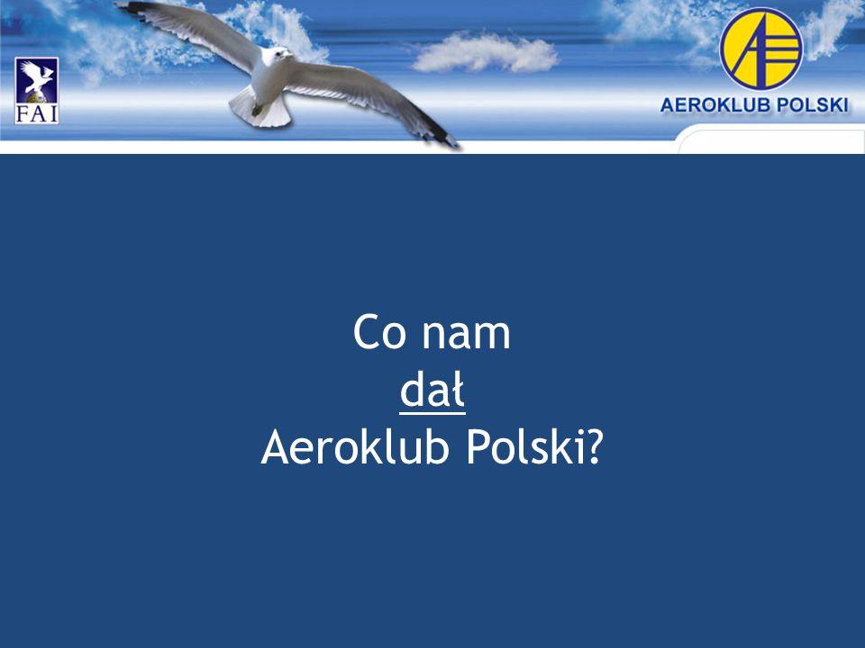 Co nam dał Aeroklub Polski