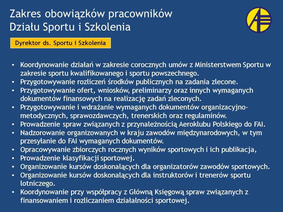 Zakres obowiązków pracowników Działu Sportu i Szkolenia