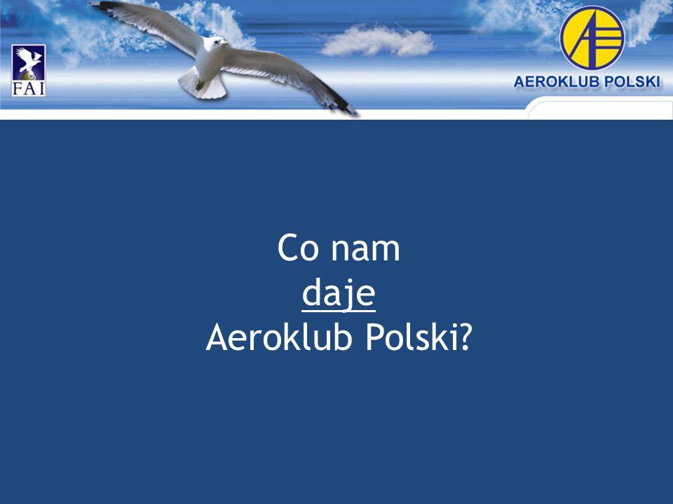 Co nam daje Aeroklub Polski