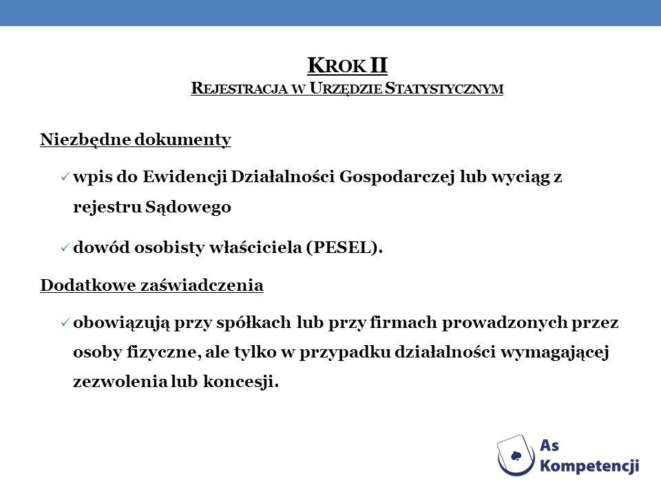 Krok II Rejestracja w Urzędzie Statystycznym