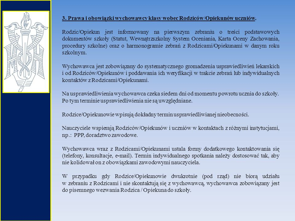 3. Prawa i obowiązki wychowawcy klasy wobec Rodziców/Opiekunów uczniów.