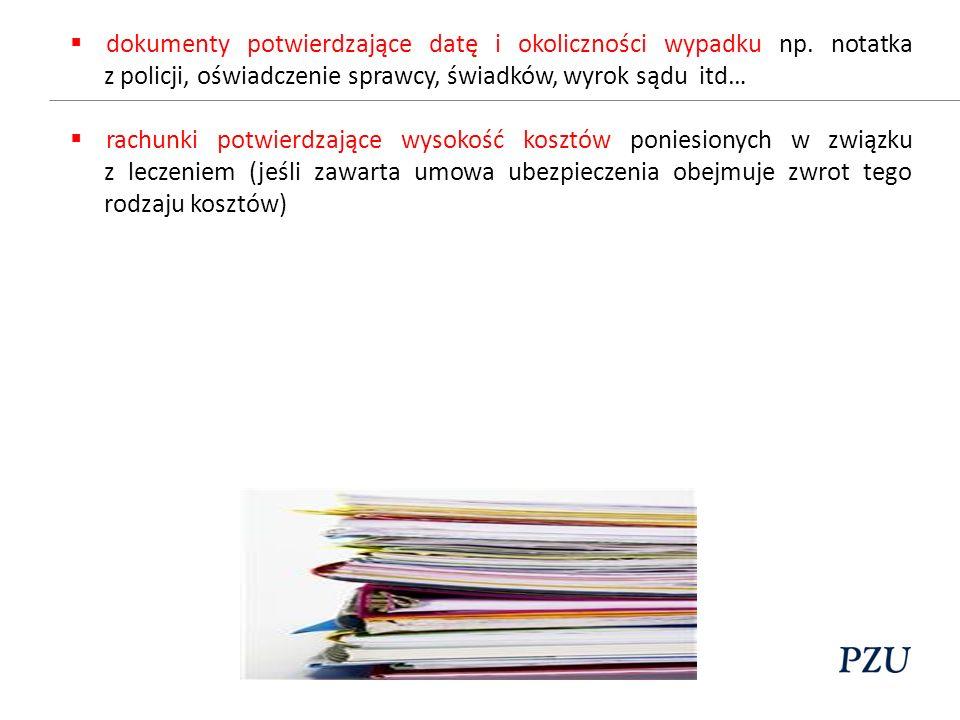 dokumenty potwierdzające datę i okoliczności wypadku np