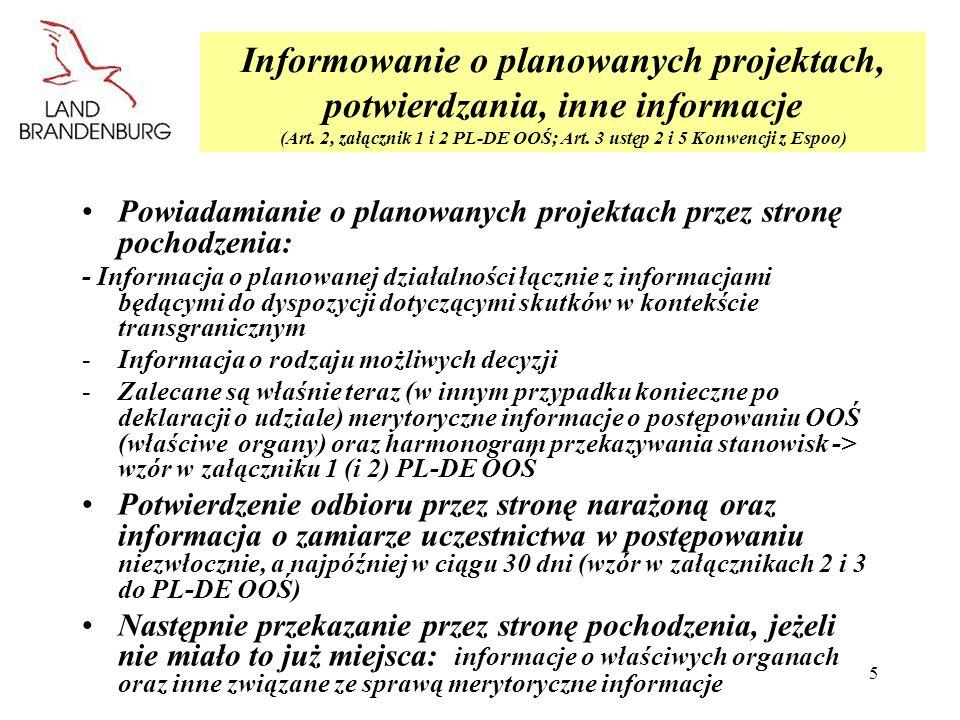 MLURInformowanie o planowanych projektach, potwierdzania, inne informacje (Art. 2, załącznik 1 i 2 PL-DE OOŚ; Art. 3 ustęp 2 i 5 Konwencji z Espoo)