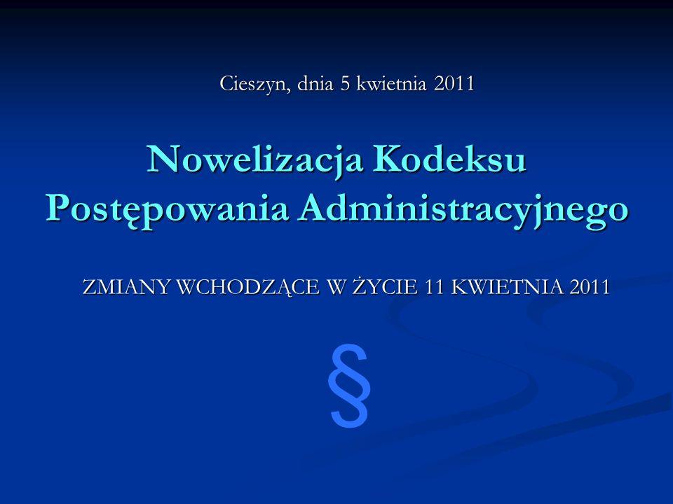 Nowelizacja Kodeksu Postępowania Administracyjnego
