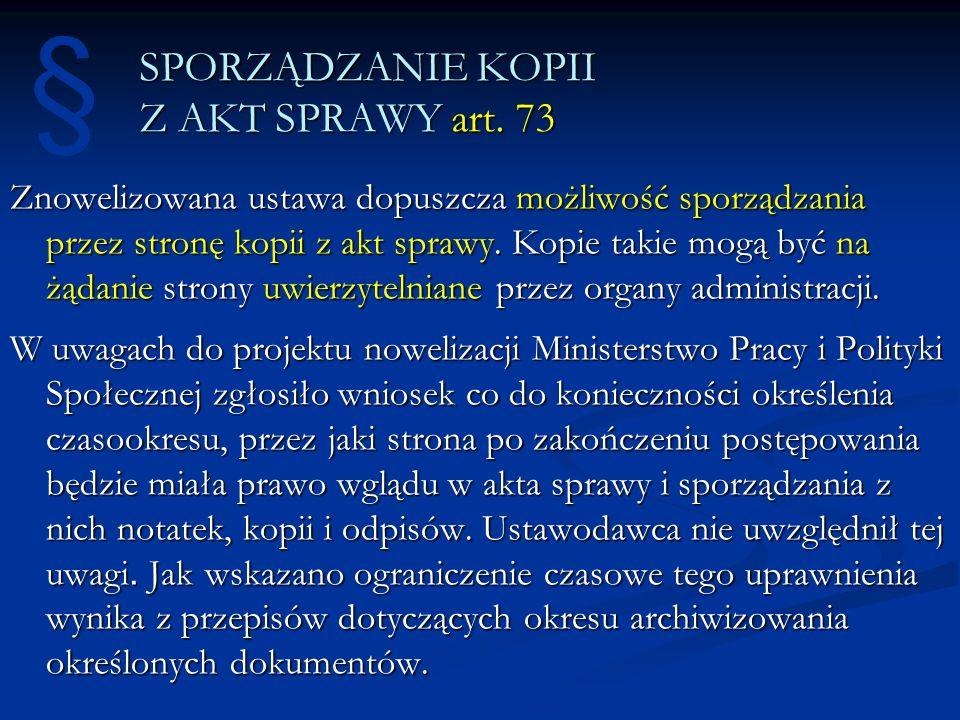 SPORZĄDZANIE KOPII Z AKT SPRAWY art. 73