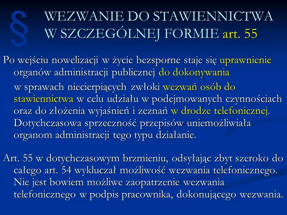 WEZWANIE DO STAWIENNICTWA W SZCZEGÓLNEJ FORMIE art. 55
