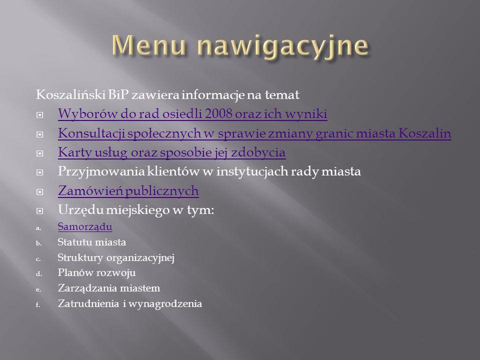 Koszaliński BiP zawiera informacje na temat