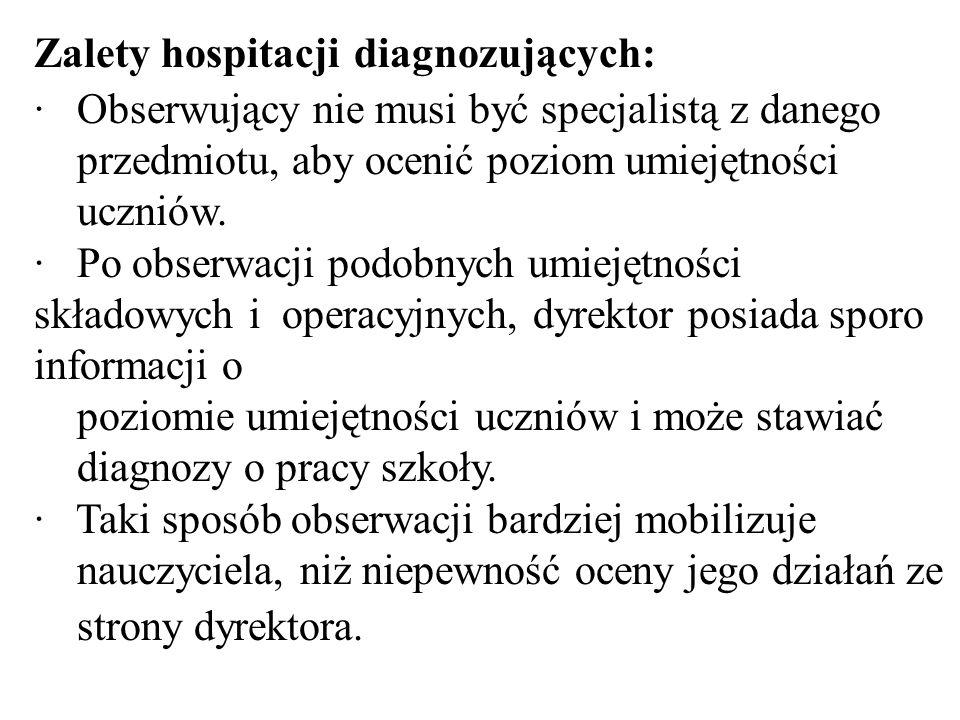 Zalety hospitacji diagnozujących: