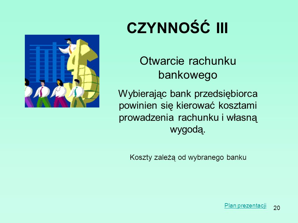 CZYNNOŚĆ III Otwarcie rachunku bankowego