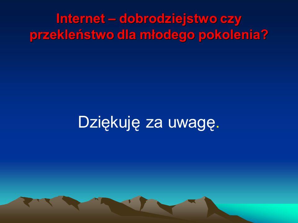 Internet – dobrodziejstwo czy przekleństwo dla młodego pokolenia