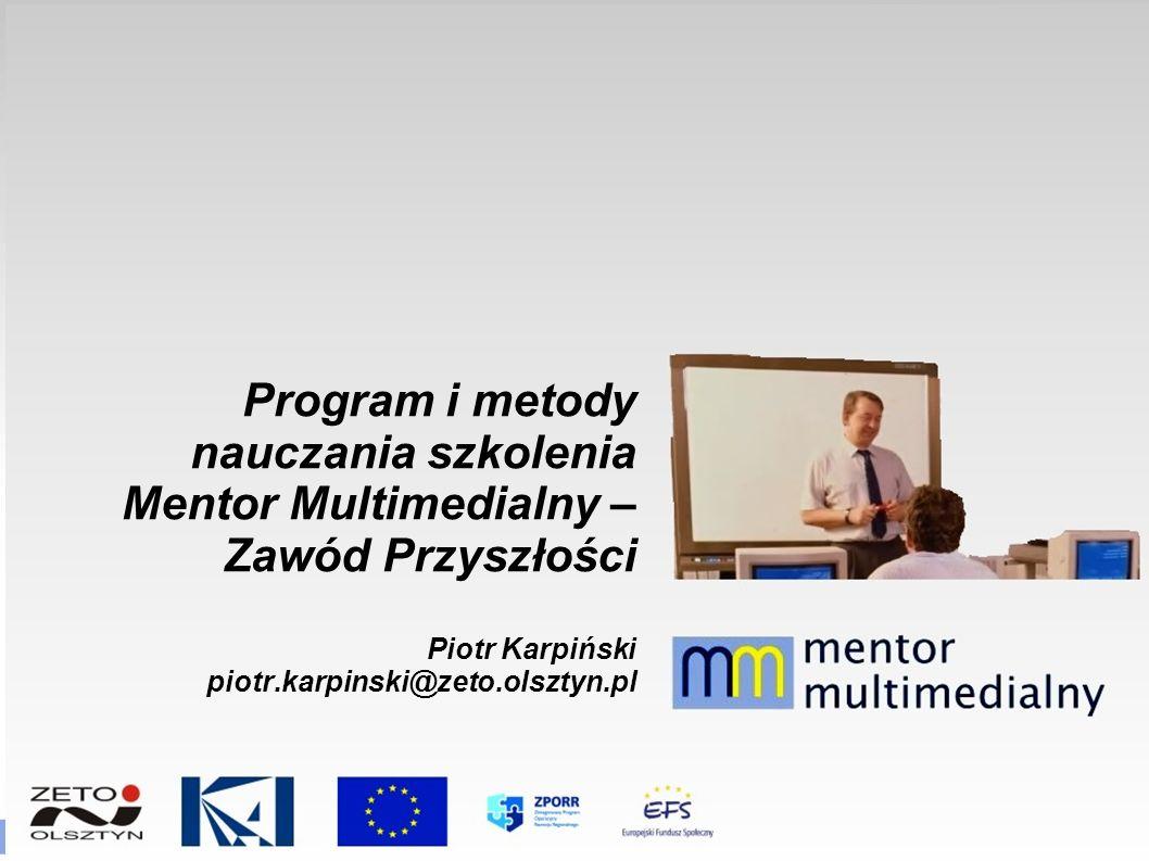 Program i metody nauczania szkolenia Mentor Multimedialny – Zawód Przyszłości