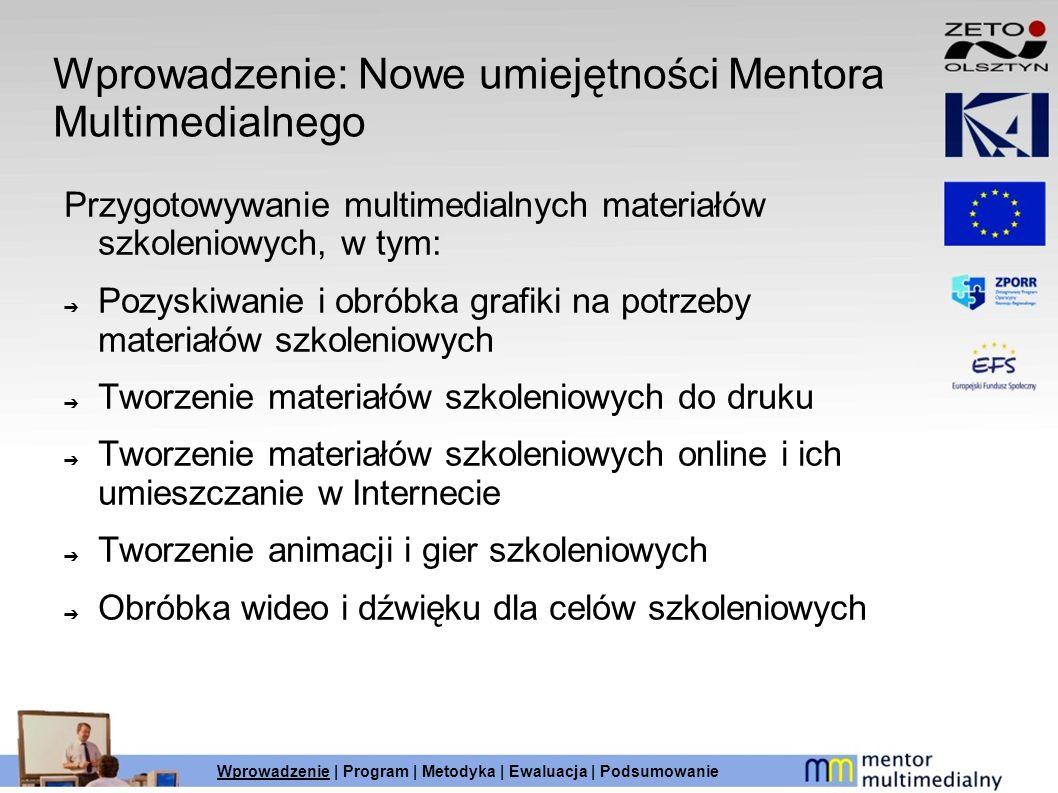 Wprowadzenie: Nowe umiejętności Mentora Multimedialnego