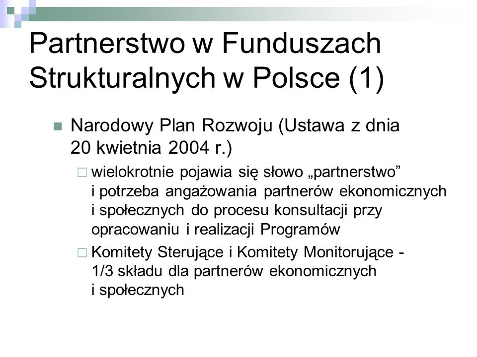 Partnerstwo w Funduszach Strukturalnych w Polsce (1)