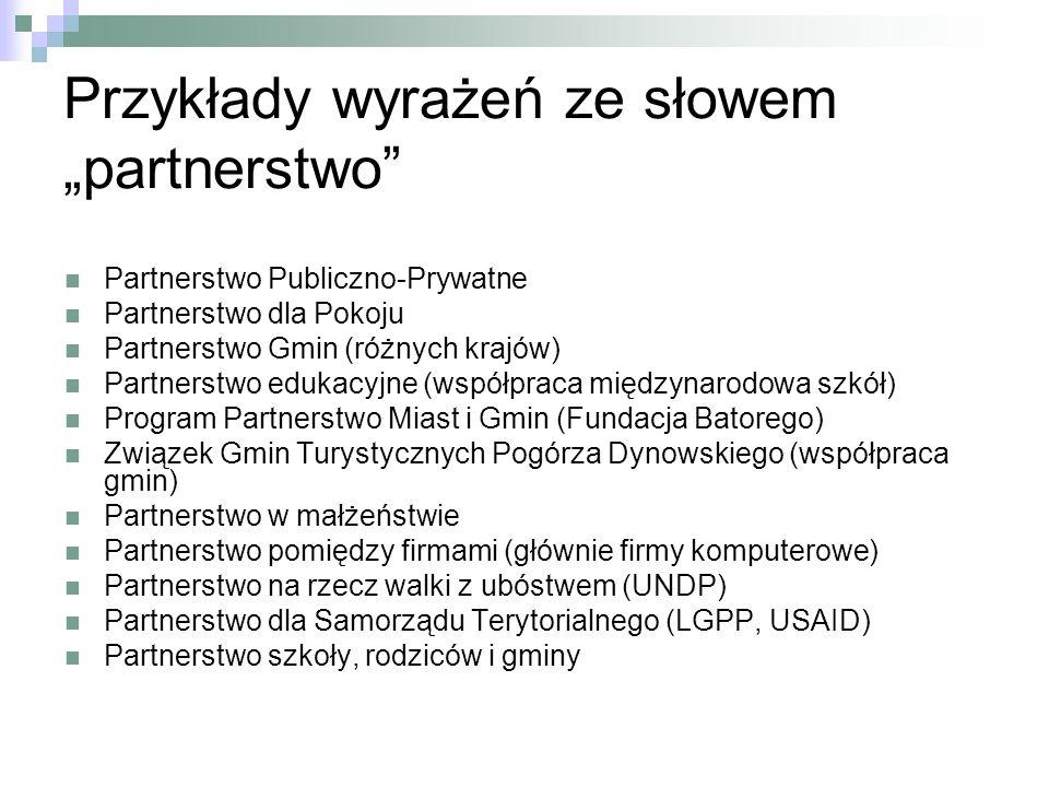 """Przykłady wyrażeń ze słowem """"partnerstwo"""