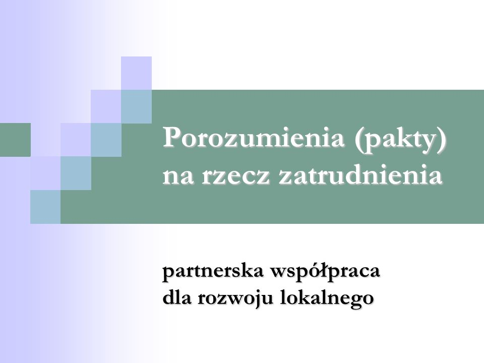 Porozumienia (pakty) na rzecz zatrudnienia