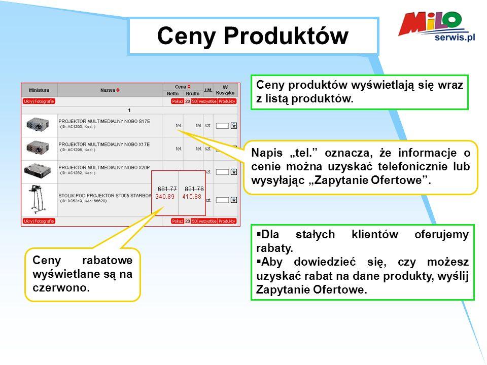 Ceny Produktów Ceny produktów wyświetlają się wraz z listą produktów.