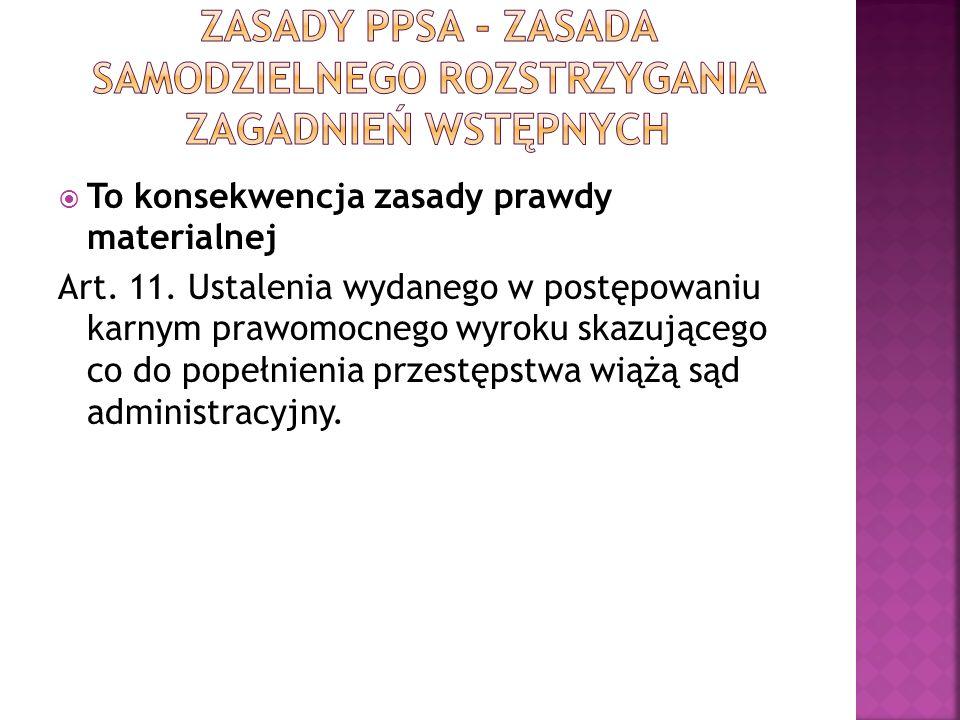 Zasady ppsa - zasada samodzielnego rozstrzygania zagadnień wstępnych