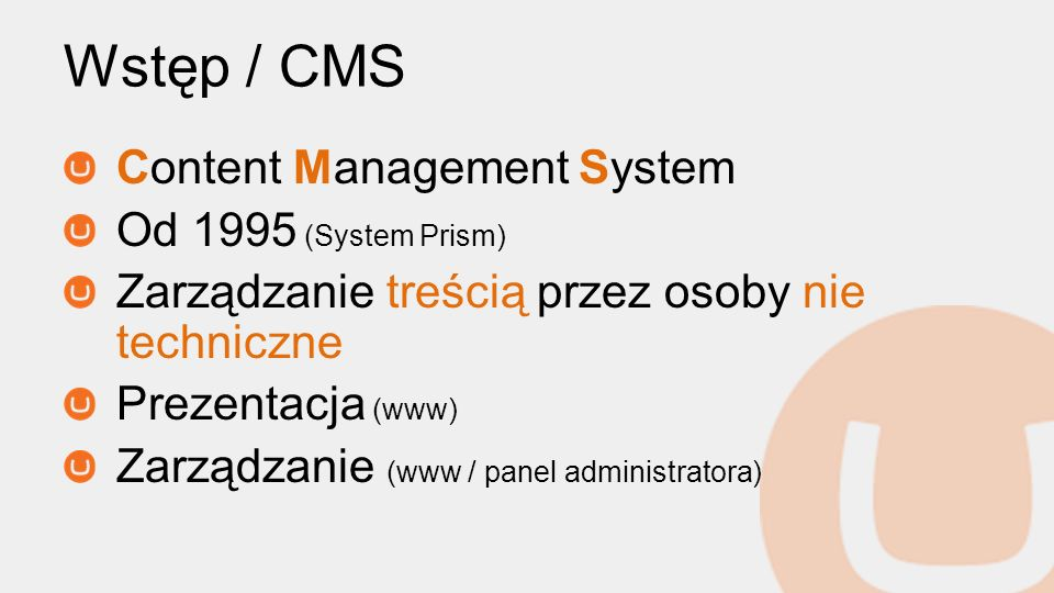 Wstęp / CMS Content Management System Od 1995 (System Prism)