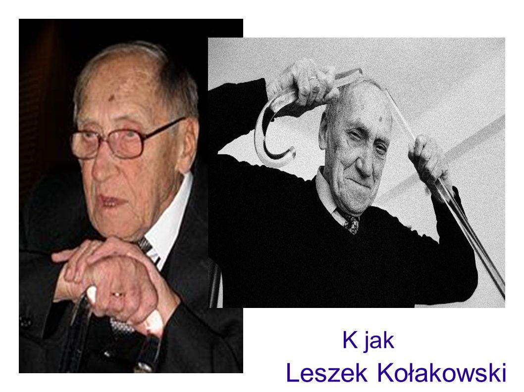 K jak Kołakowski Leszek
