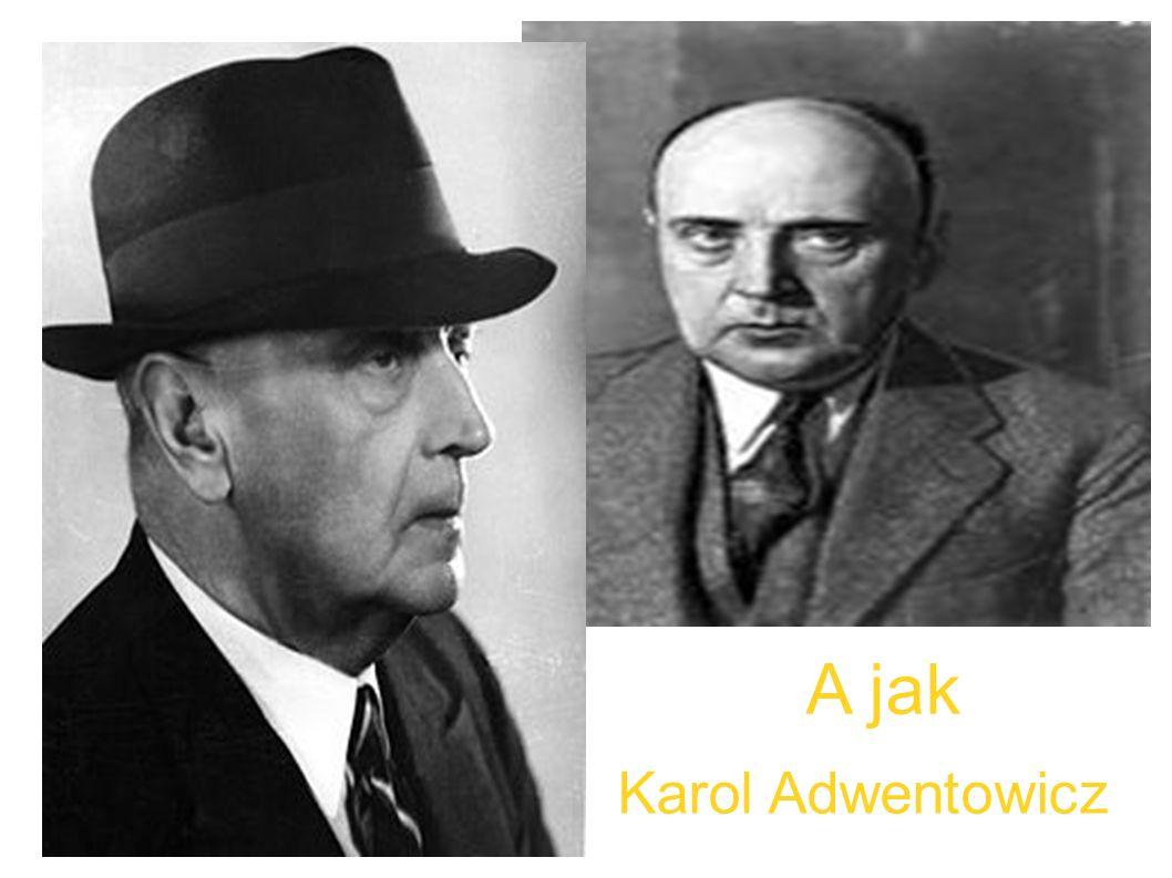 A jak Adwentowicz Karol
